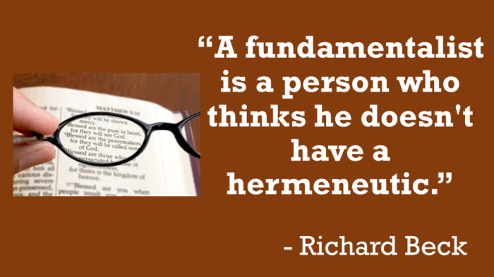 a-fundamentalist-is-a-person-who-thinks-he-doesnt-have-a-hermeneutic-1024x576